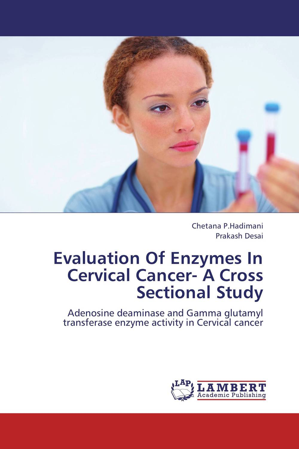 Evaluation Of Enzymes In Cervical Cancer- A Cross Sectional Study prognostic markers and cancer