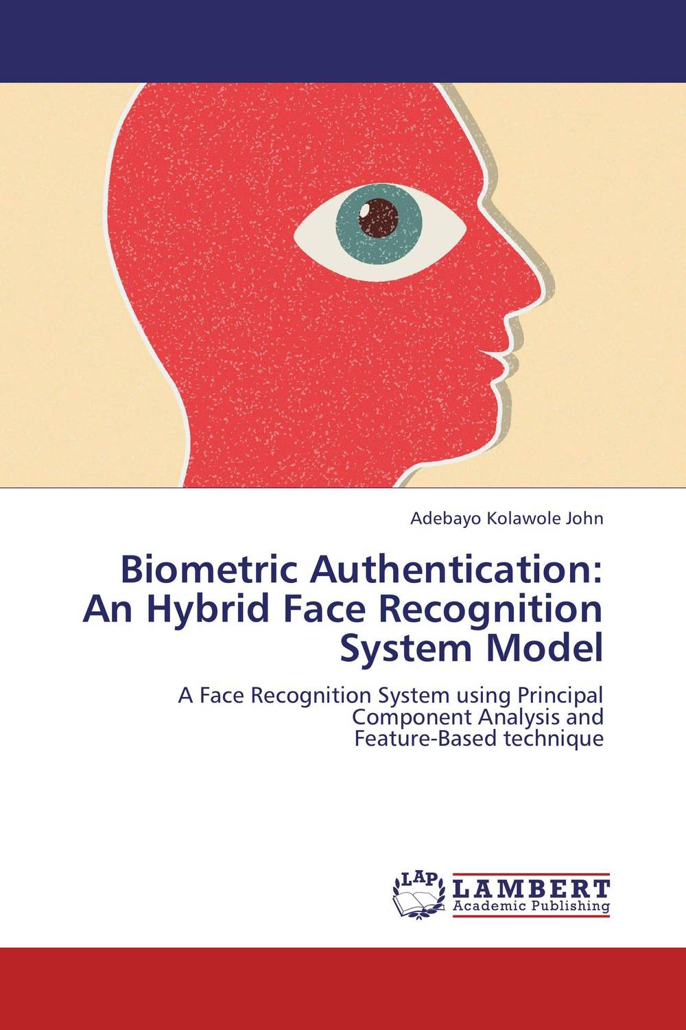 все цены на Biometric Authentication: An Hybrid Face Recognition System Model онлайн
