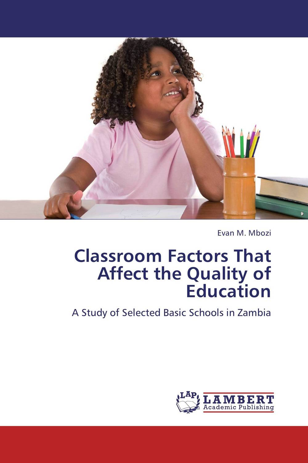 Classroom Factors That Affect the Quality of Education factors affect english learning