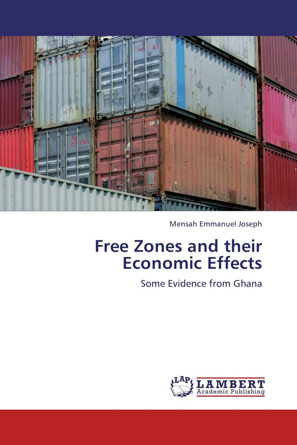 Free Zones and their Economic Effects