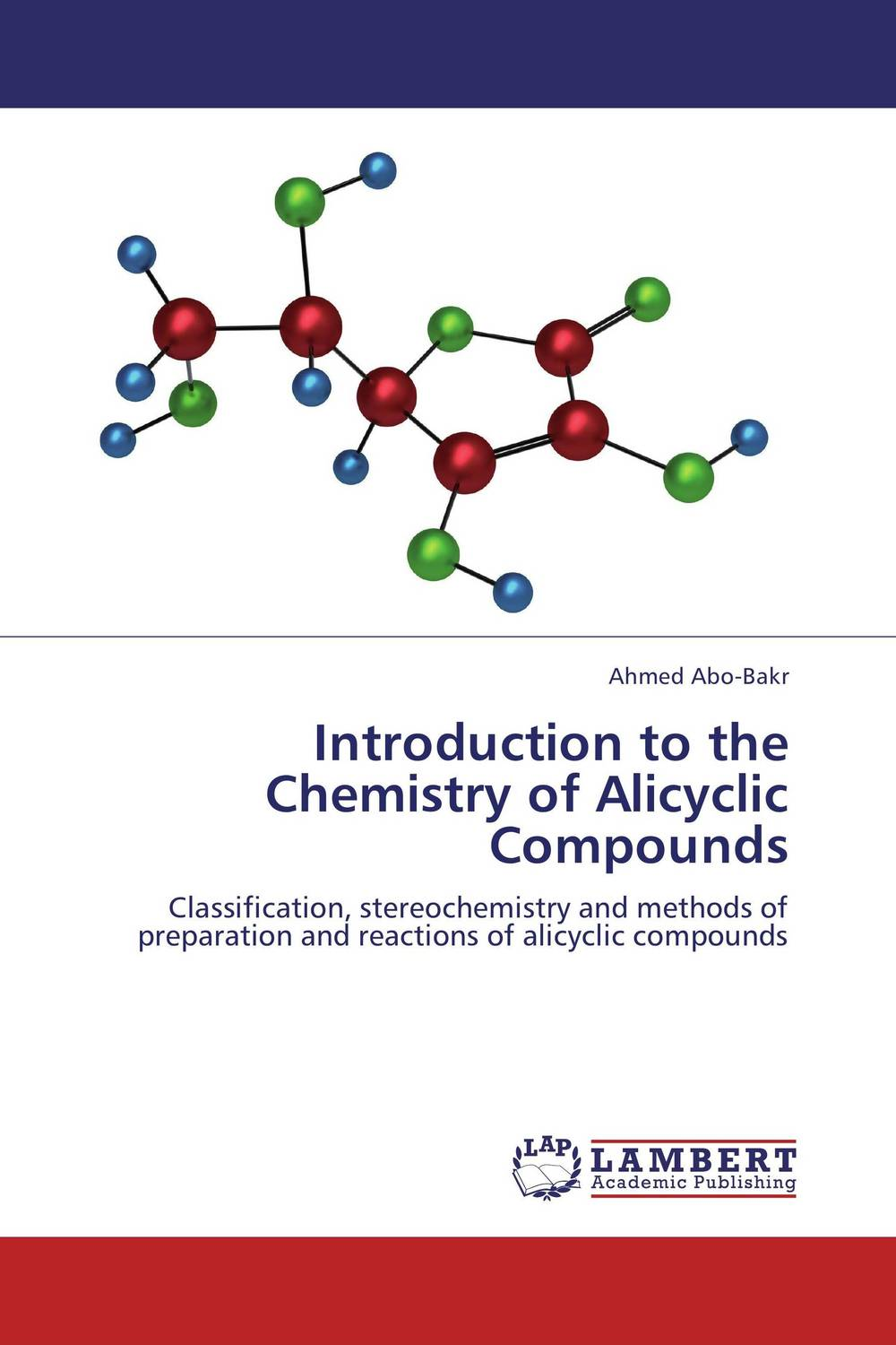 Introduction to the Chemistry of Alicyclic Compounds introduction to organic chemistry