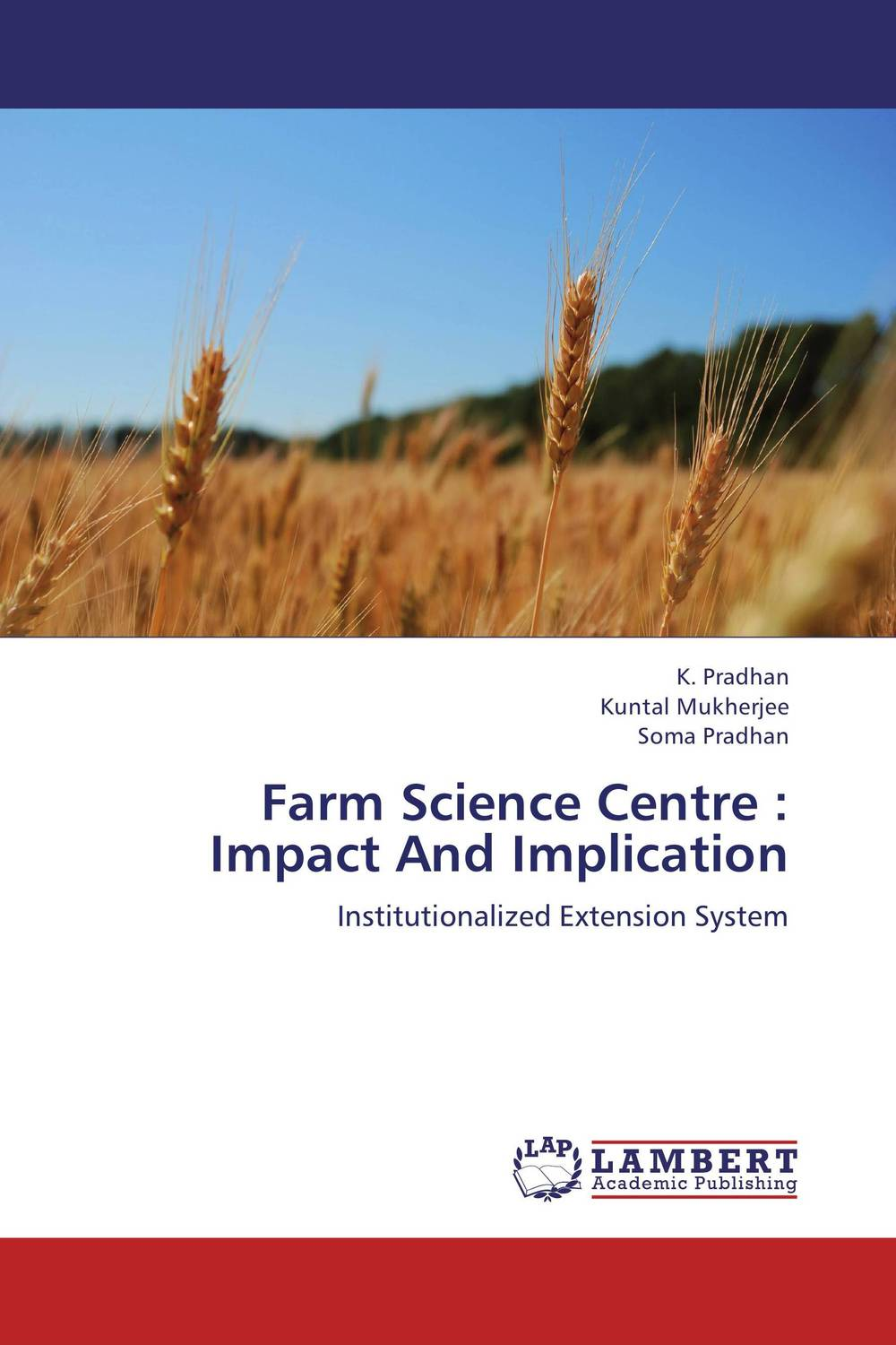 Farm Science Centre : Impact And Implication farm level adoption of water system innovations in semi arid areas