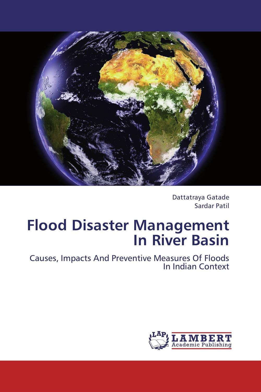 Flood Disaster Management In River Basin