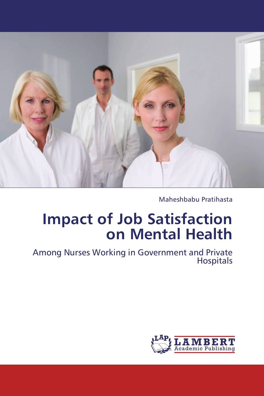 Impact of Job Satisfaction on Mental Health the impact of rewards and motivation on job satisfaction