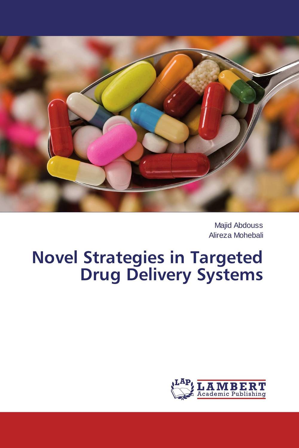 Novel Strategies in Targeted Drug Delivery Systems купить