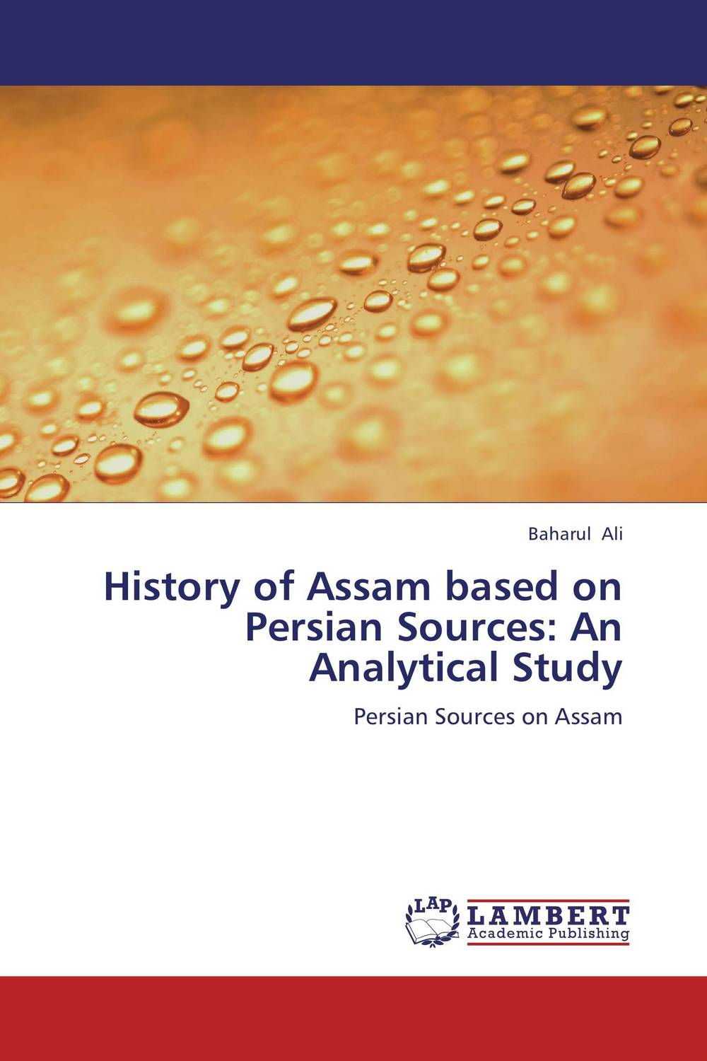 History of Assam based on Persian Sources: An Analytical Study pooria alirezazadeh an analytical study of translation of stream of consciousness
