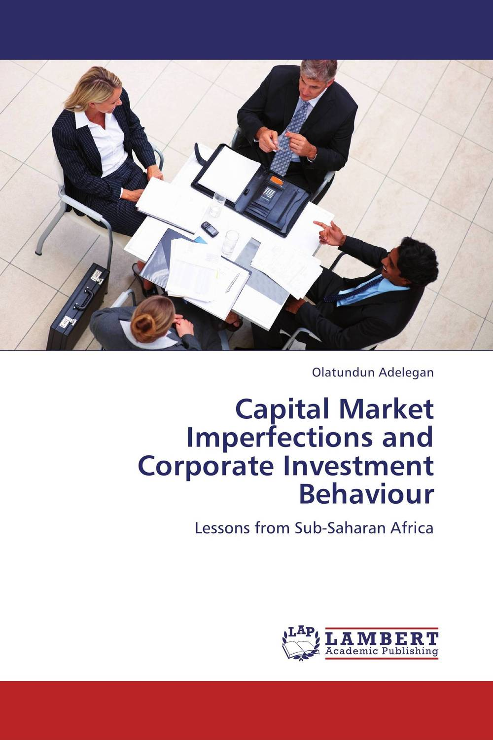 Capital Market Imperfections and Corporate Investment Behaviour jerald pinto e economics for investment decision makers workbook micro macro and international economics