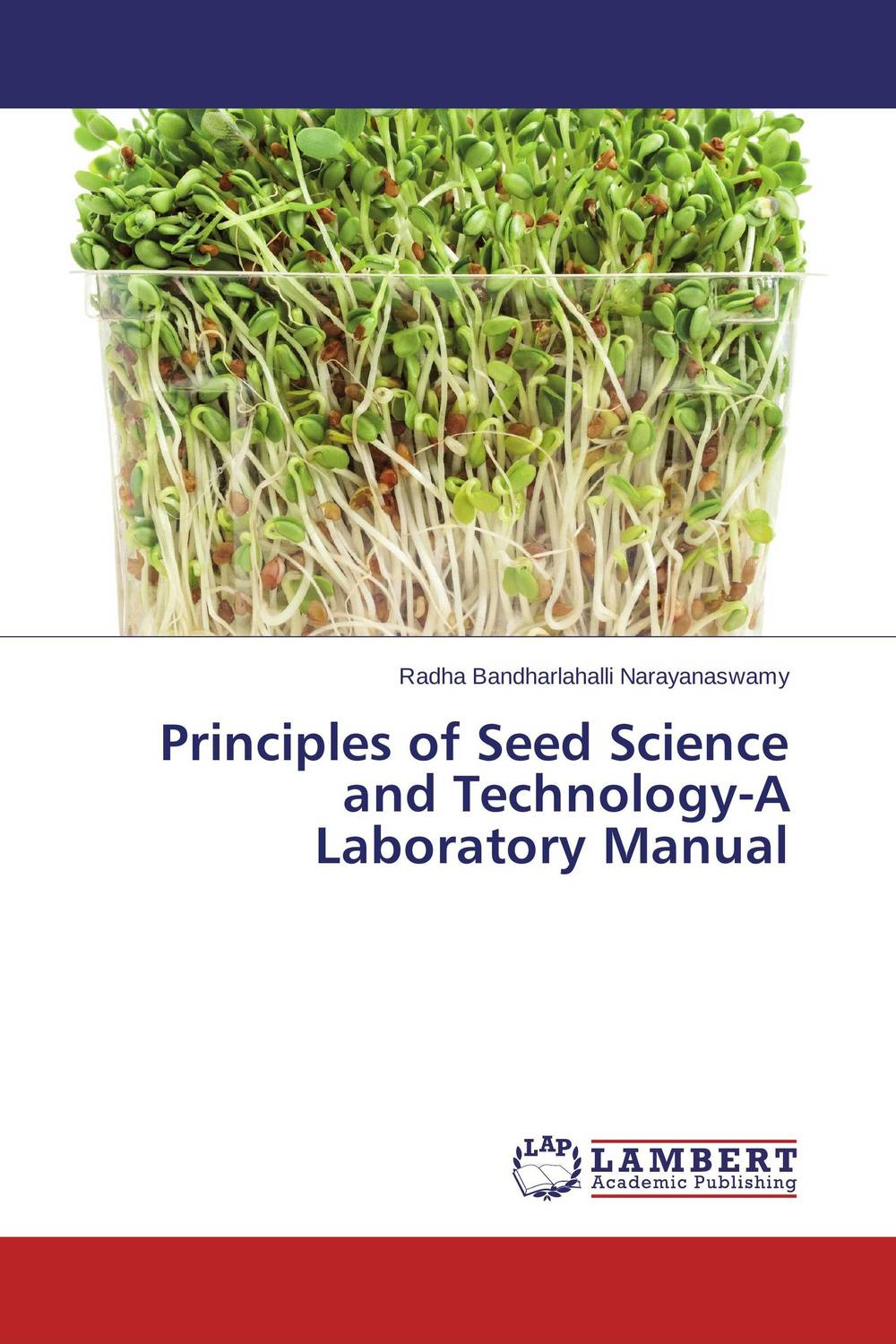 Principles of Seed Science and Technology-A Laboratory Manual seed dormancy and germination