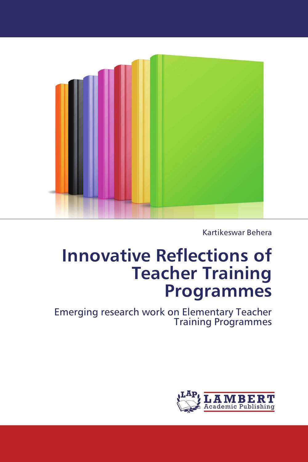 Innovative Reflections of Teacher Training Programmes reflections on english teacher education