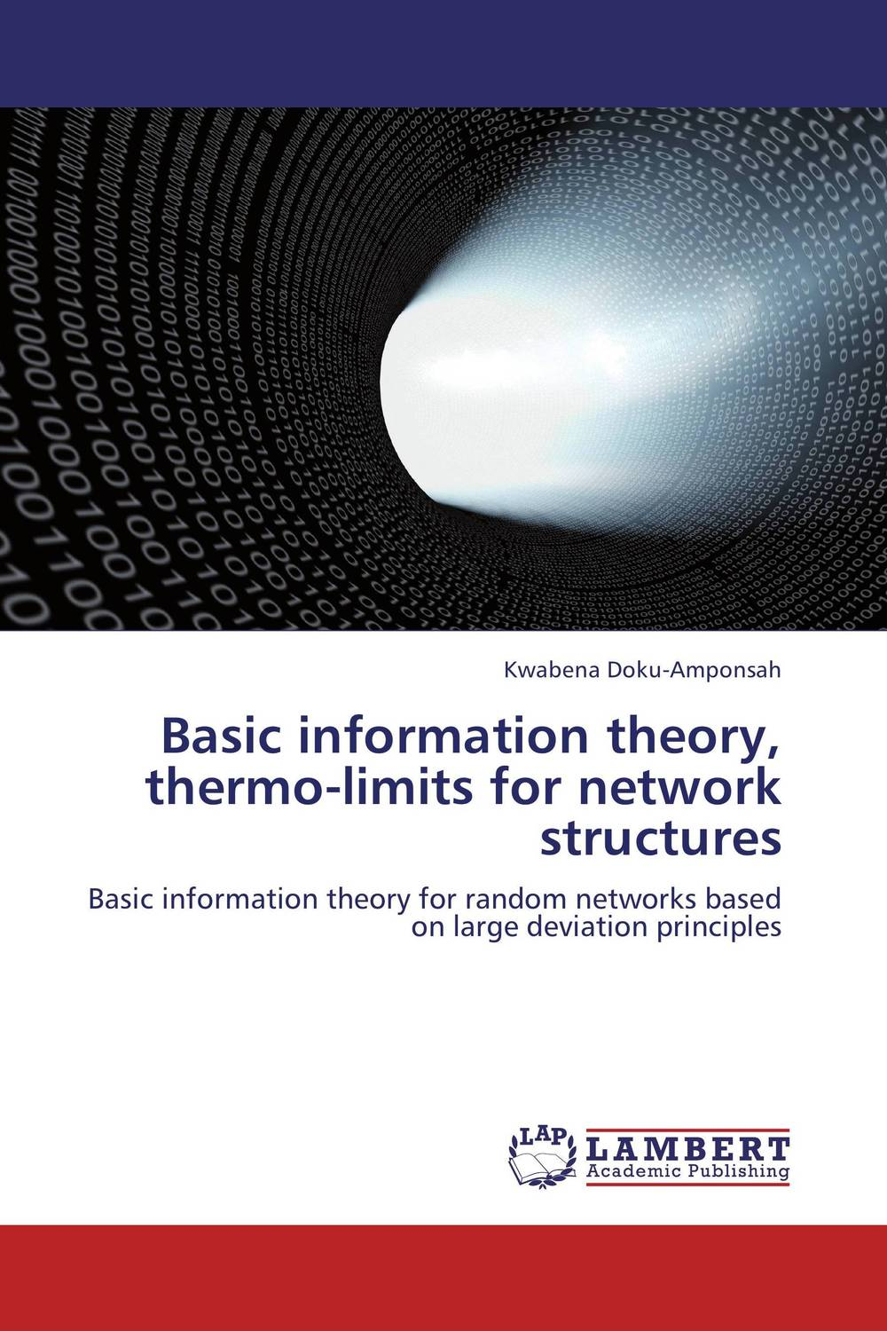 Basic information theory, thermo-limits for network structures basic information theory thermo limits for network structures