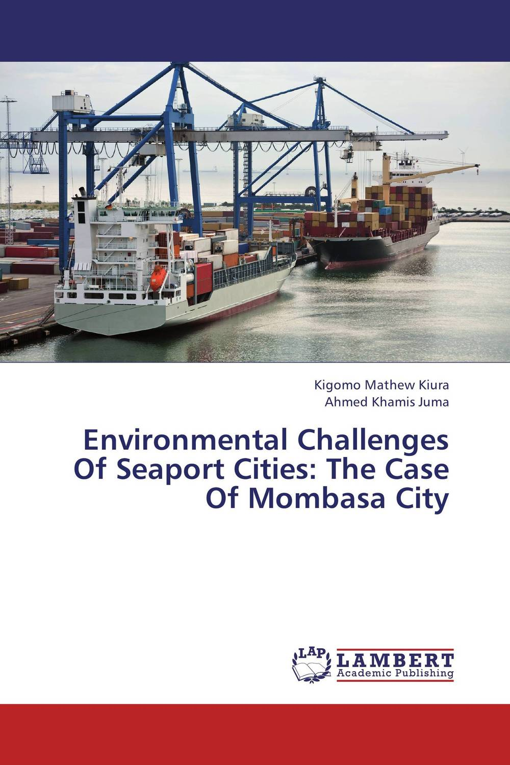 Environmental Challenges Of Seaport Cities: The Case Of Mombasa City development of ghg mitigation options for alberta's energy sector