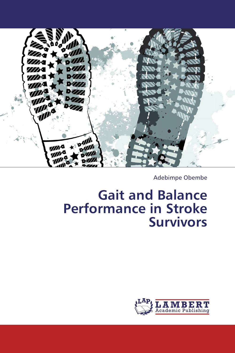 Gait and Balance Performance in Stroke Survivors performance and durability assessment