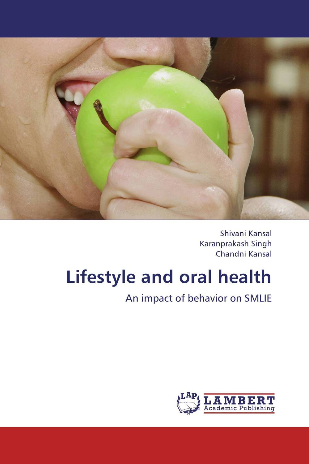 Lifestyle and oral health