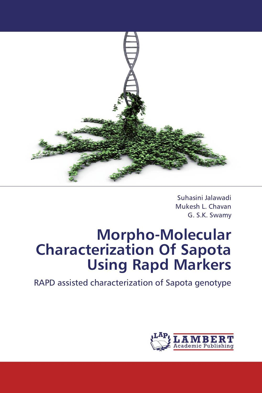 Morpho-Molecular Characterization Of Sapota Using Rapd Markers eman ibrahim el sayed abdel wahab molecular genetic characterization studies of some soybean cultivars