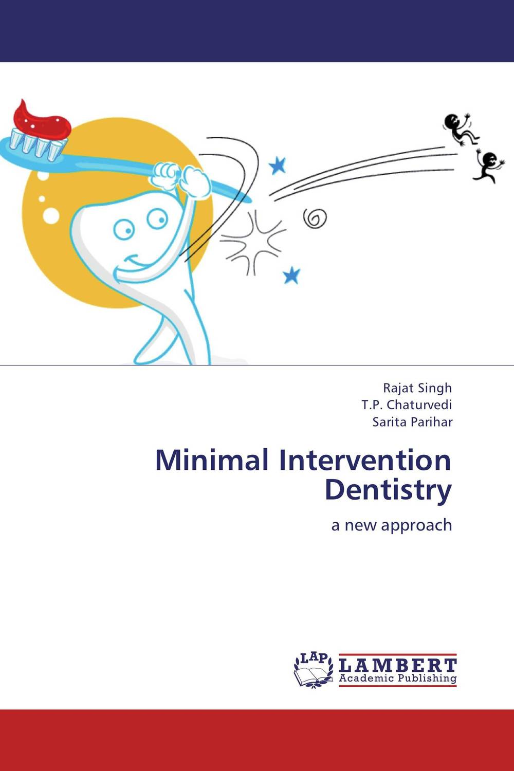Minimal Intervention Dentistry karanprakash singh ramanpreet kaur bhullar and sumit kochhar forensic dentistry teeth and their secrets