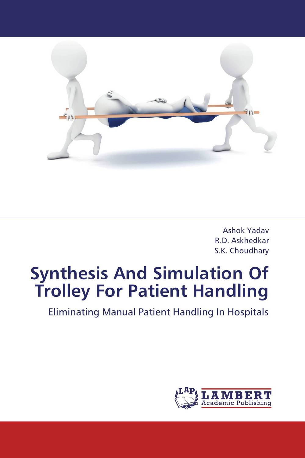 Synthesis And Simulation Of Trolley For Patient Handling