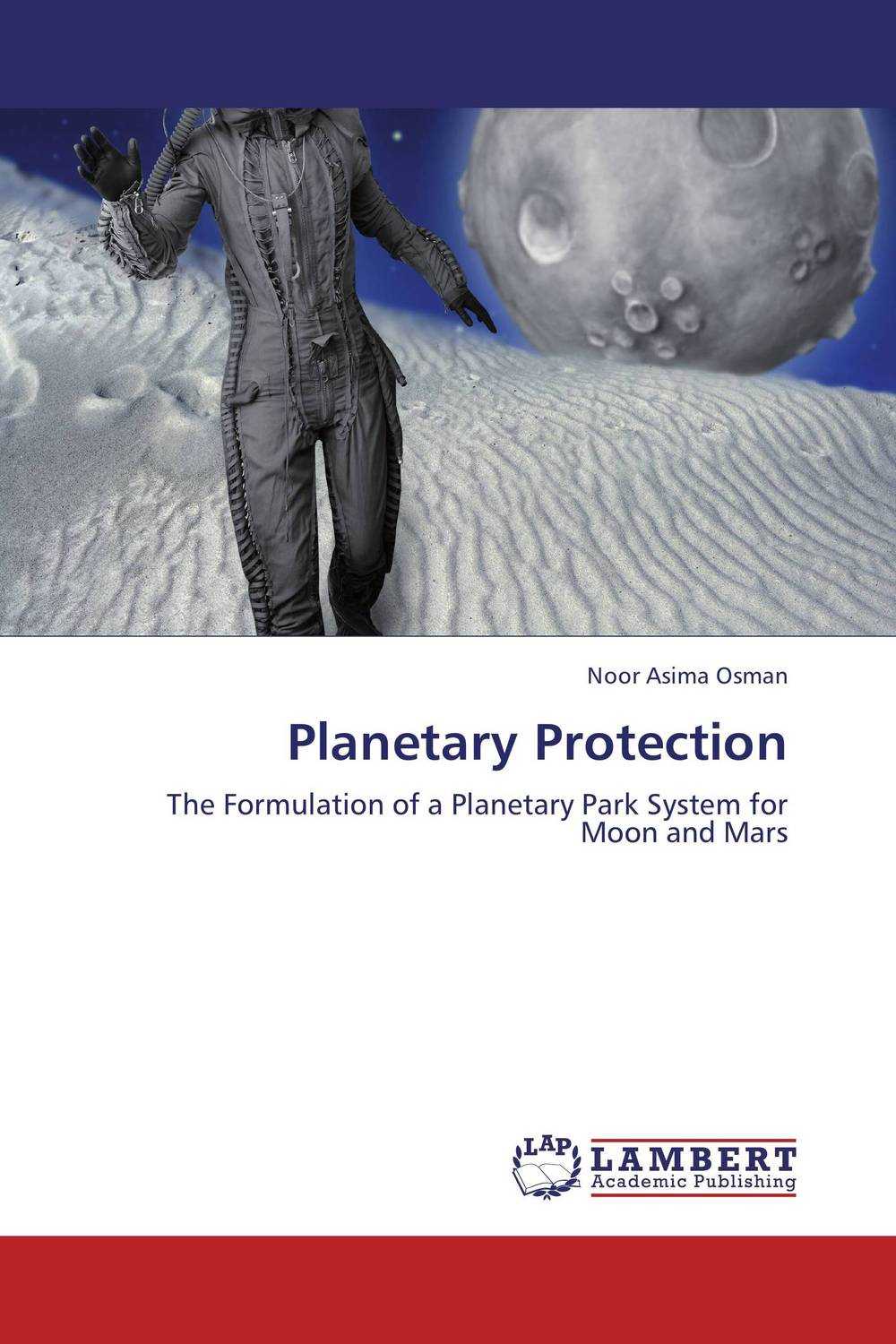 Planetary Protection from the earth to the moon