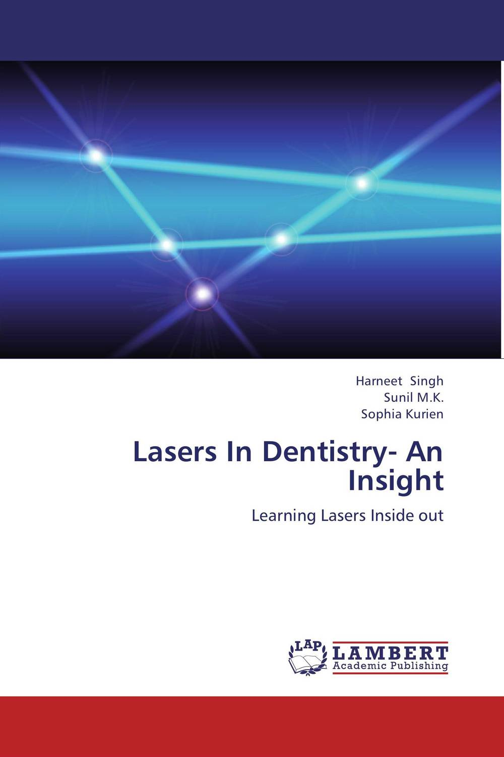 Lasers In Dentistry- An Insight lasers in the field of dentistry