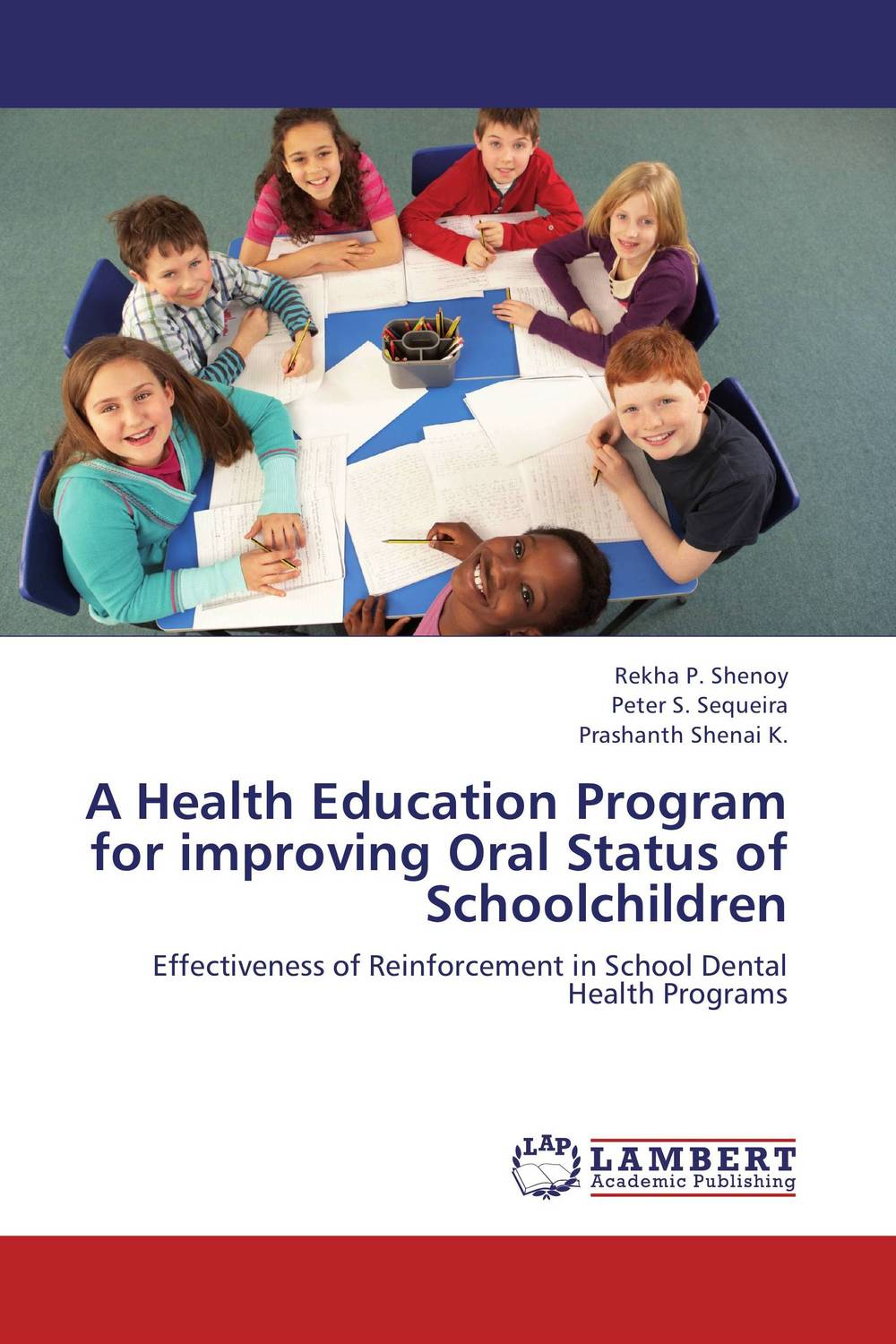 A Health Education Program for improving Oral Status of Schoolchildren