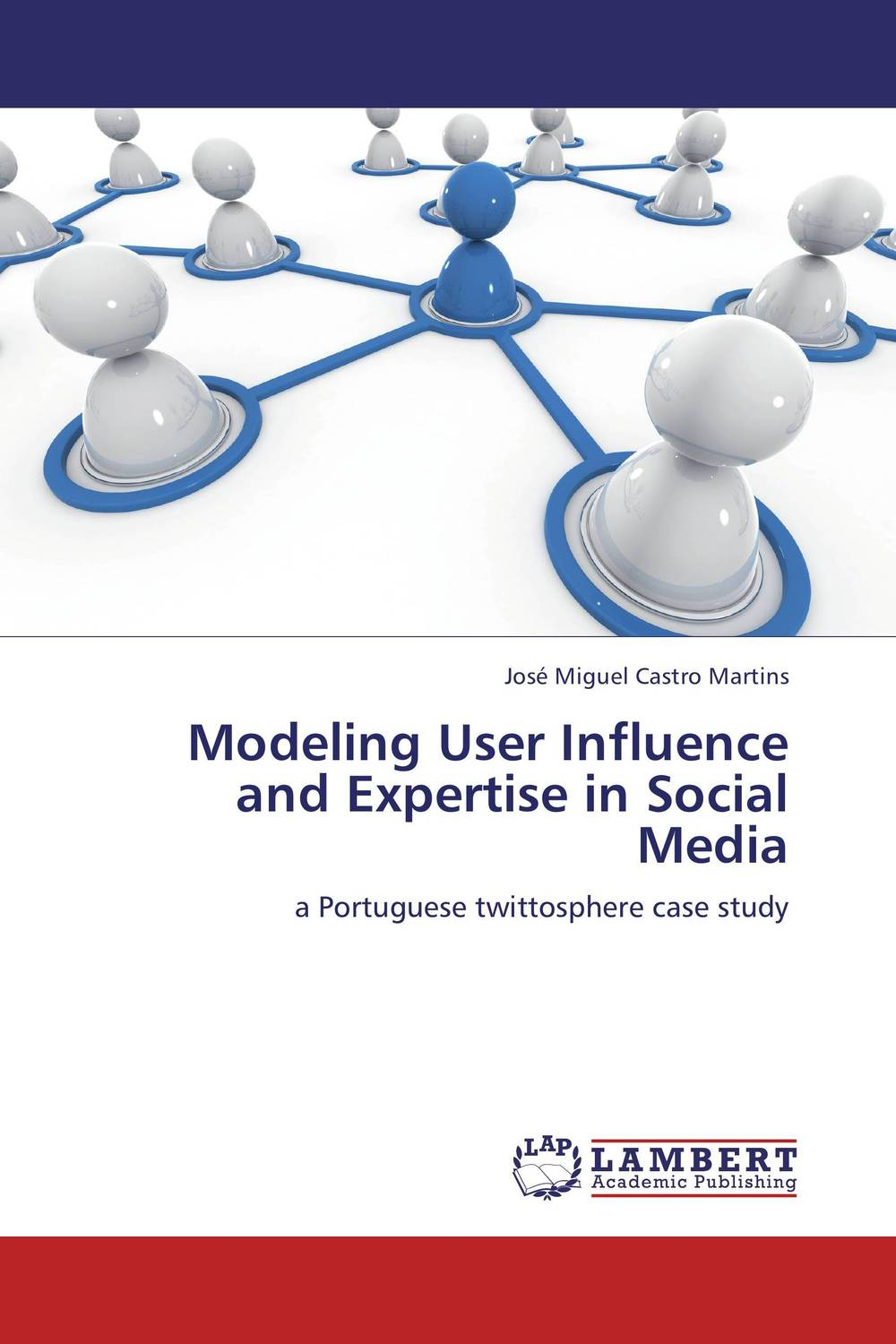 Modeling User Influence and Expertise in Social Media