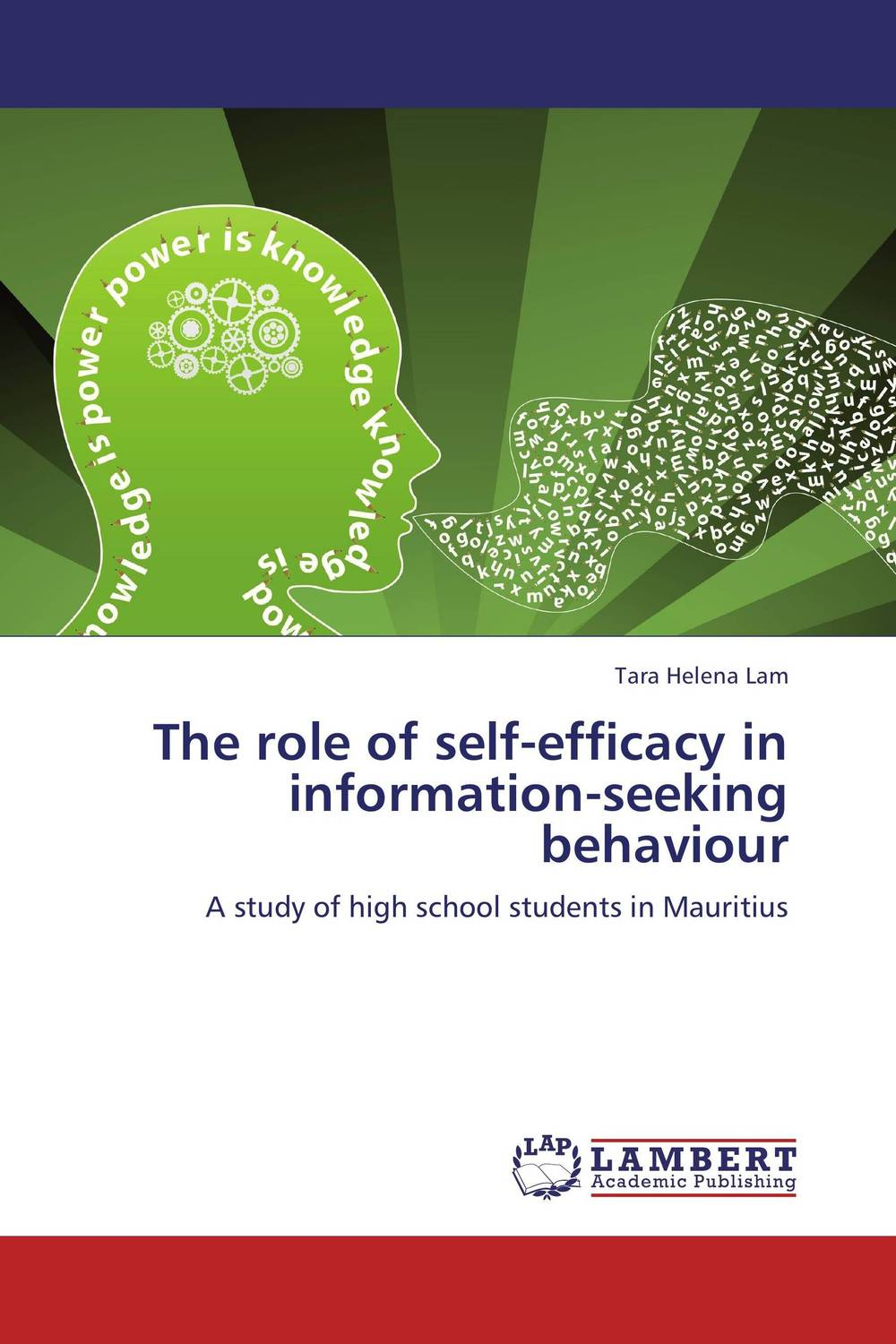 The role of self-efficacy in information-seeking behaviour information seeking behaviour development in an academic institution