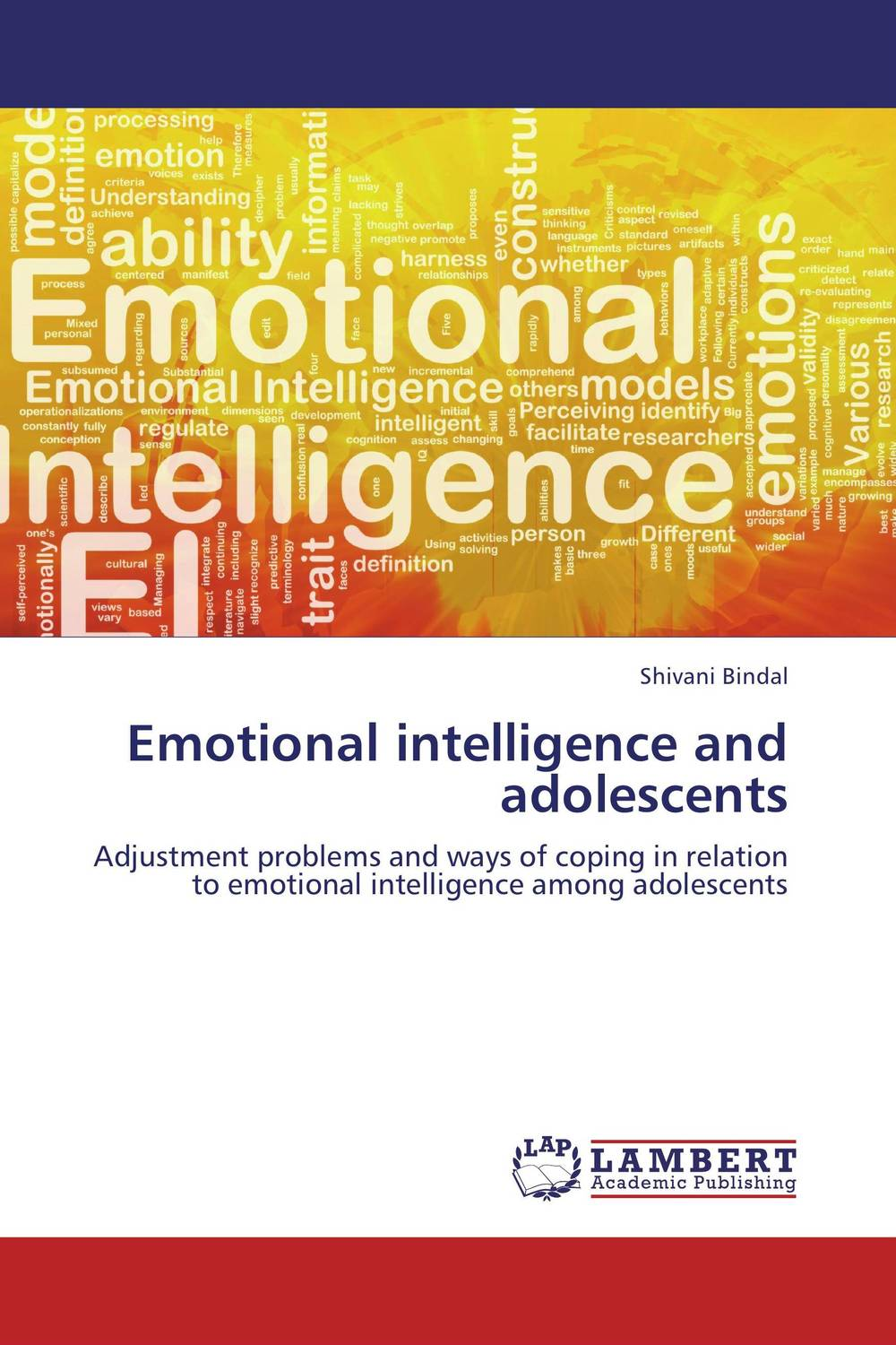 Emotional intelligence and adolescents helina befekadu the nature and effect of emotional violence