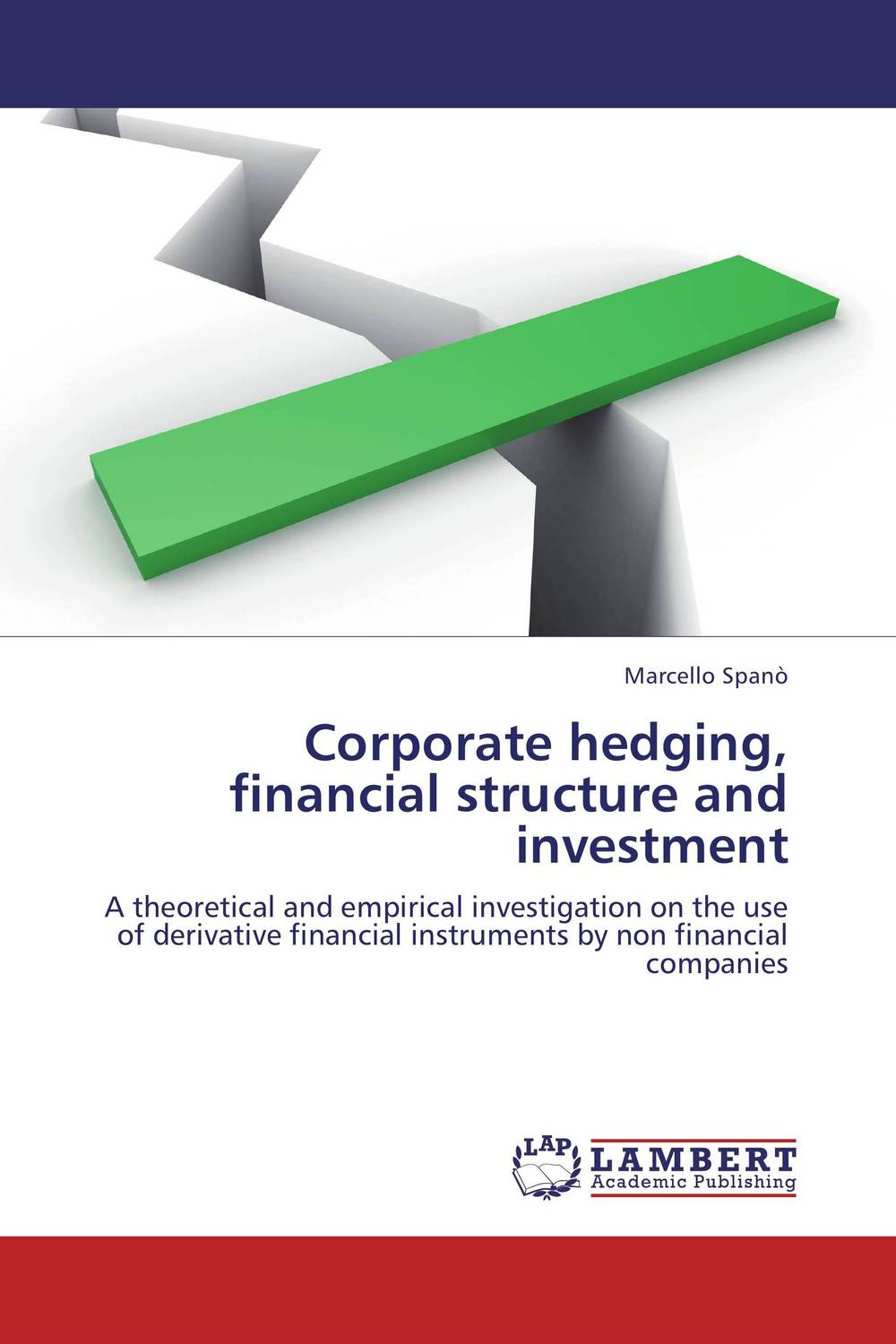 Corporate hedging, financial structure and investment is working capital management a key determinant on corporate profit