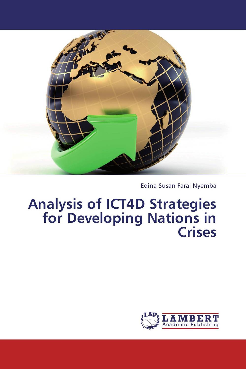 Analysis of ICT4D Strategies for Developing Nations in Crises barkan the guilt of nations