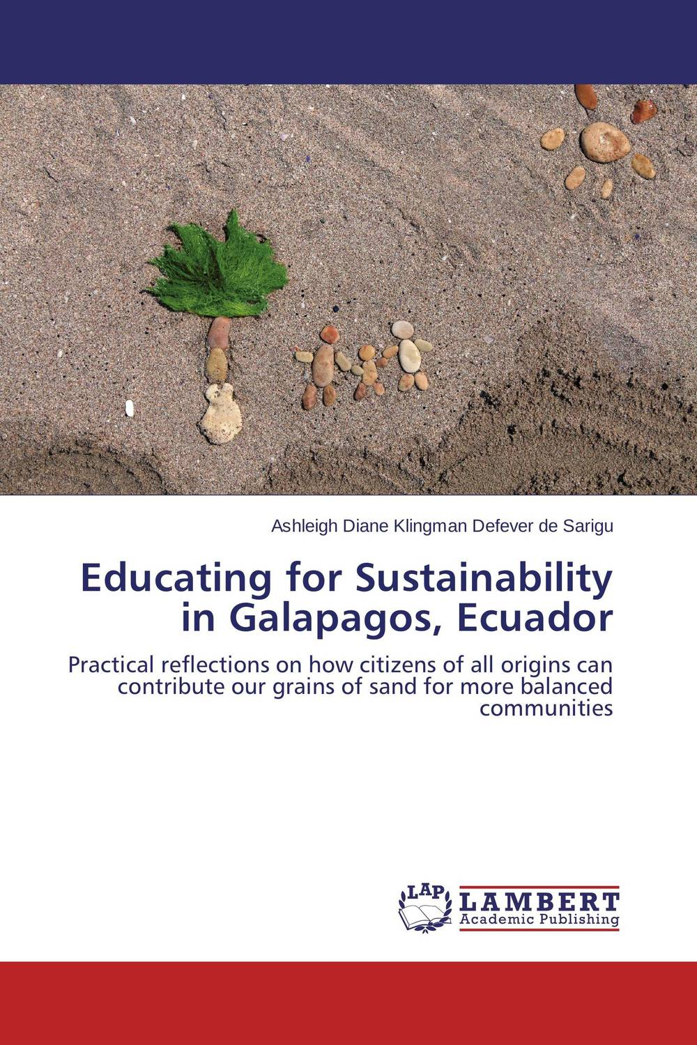 Educating for Sustainability in Galapagos, Ecuador emerging issues on sustainable urban development