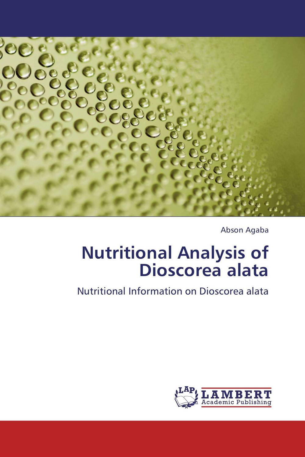 Nutritional Analysis of Dioscorea alata production and postharvest system of yam dioscorea spp