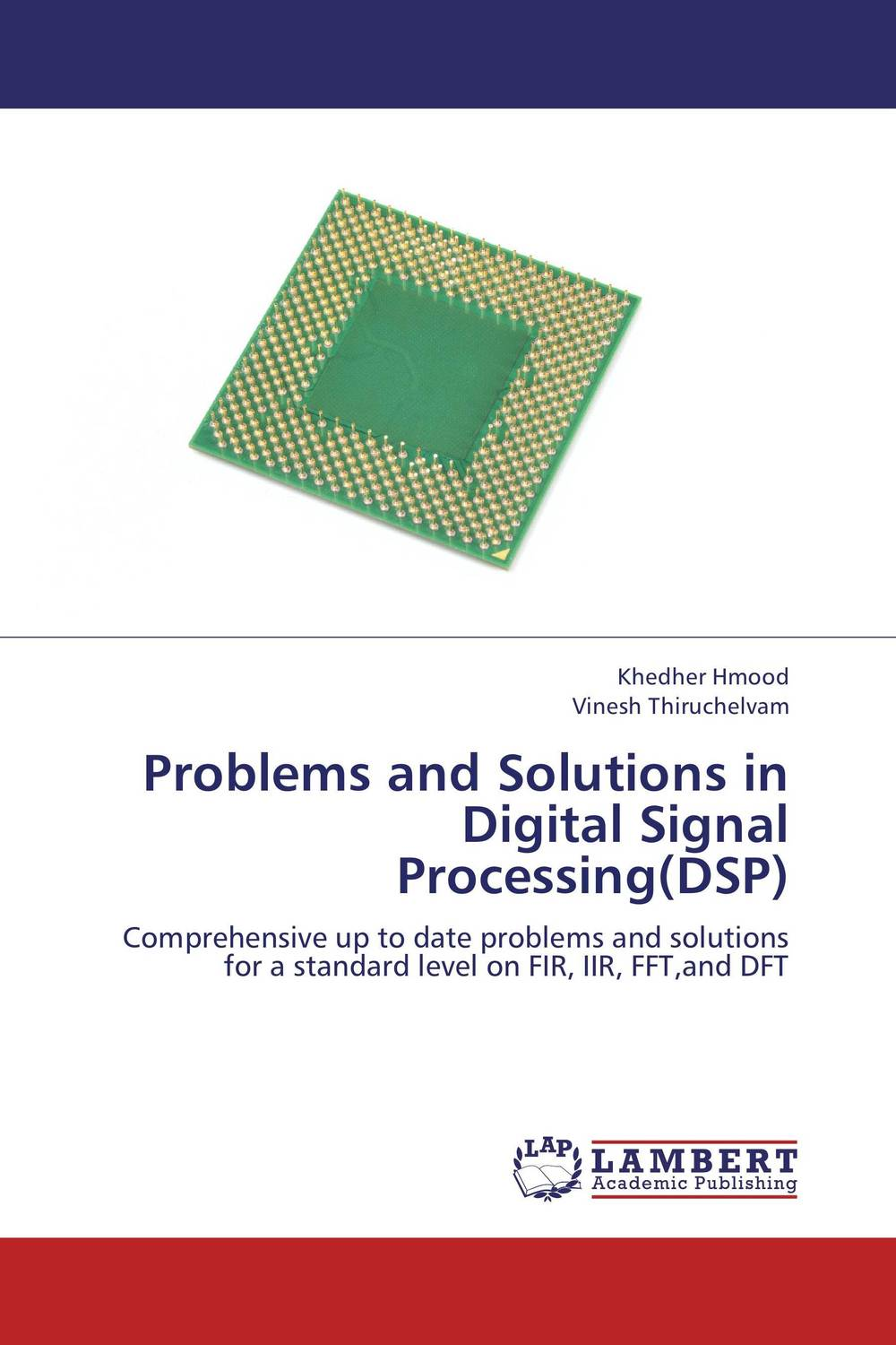 Problems and Solutions in Digital Signal Processing(DSP) dag stranneby digital signal processing and applications