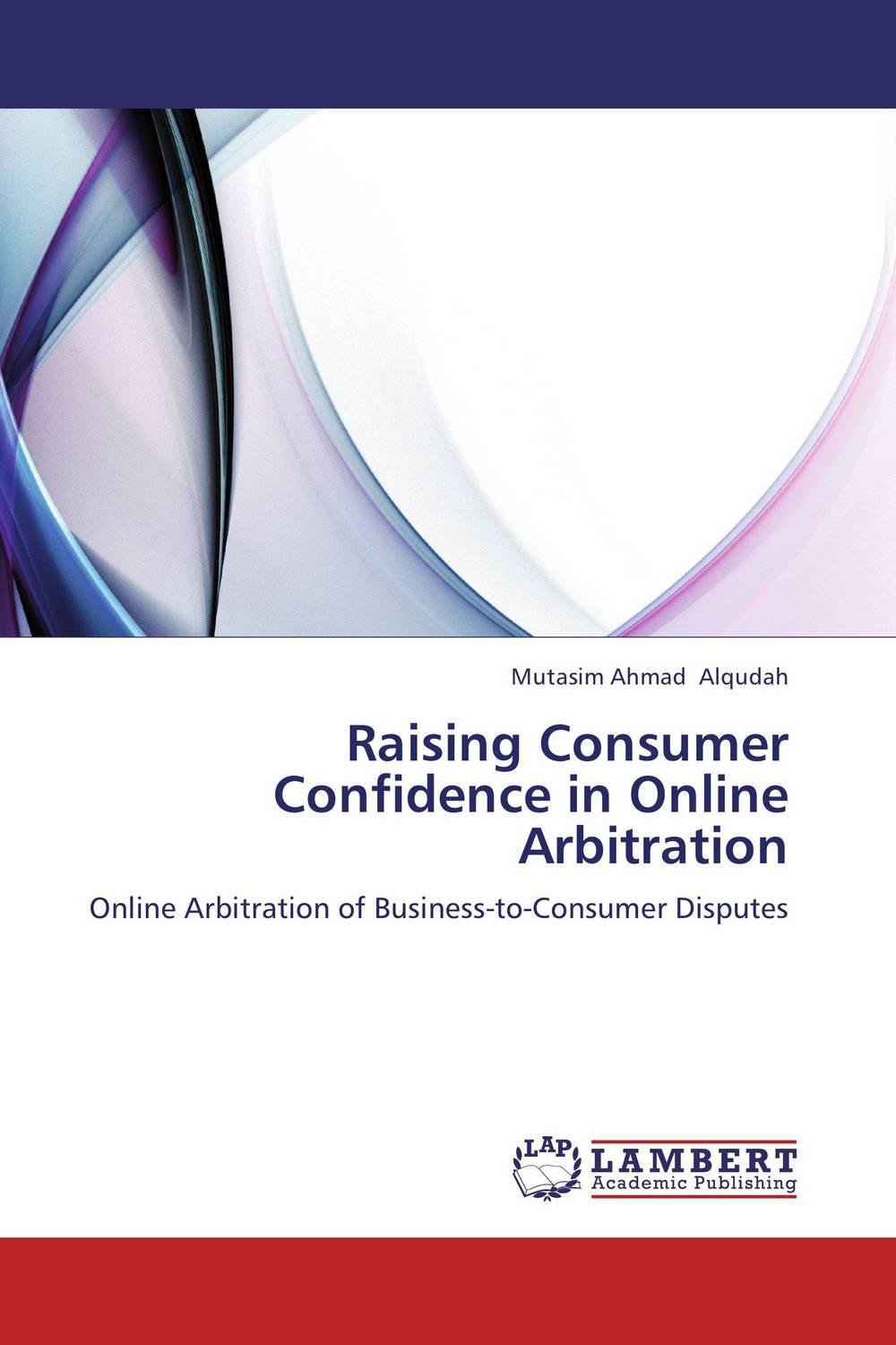 Raising Consumer Confidence in Online Arbitration cases materials and text on consumer law