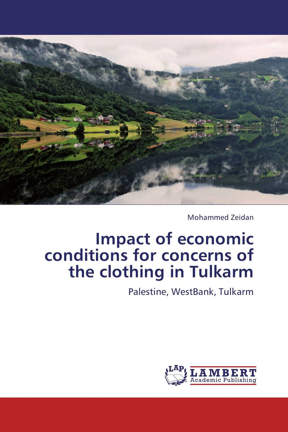 Impact of economic conditions for concerns of the clothing in Tulkarm the heir