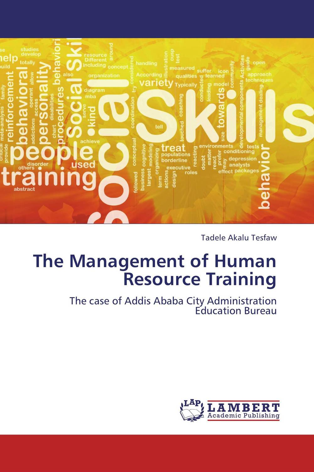 The Management of Human Resource Training jill anne o sullivan validating academic training versus industry training using erp