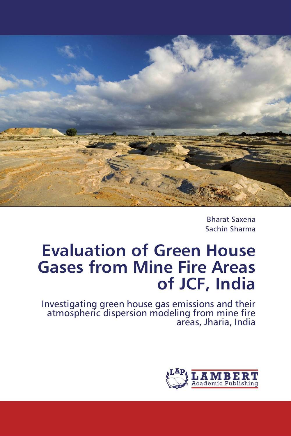 Evaluation of Green House Gases from Mine Fire Areas of JCF, India land capability classification of degraded jharia coalfield india