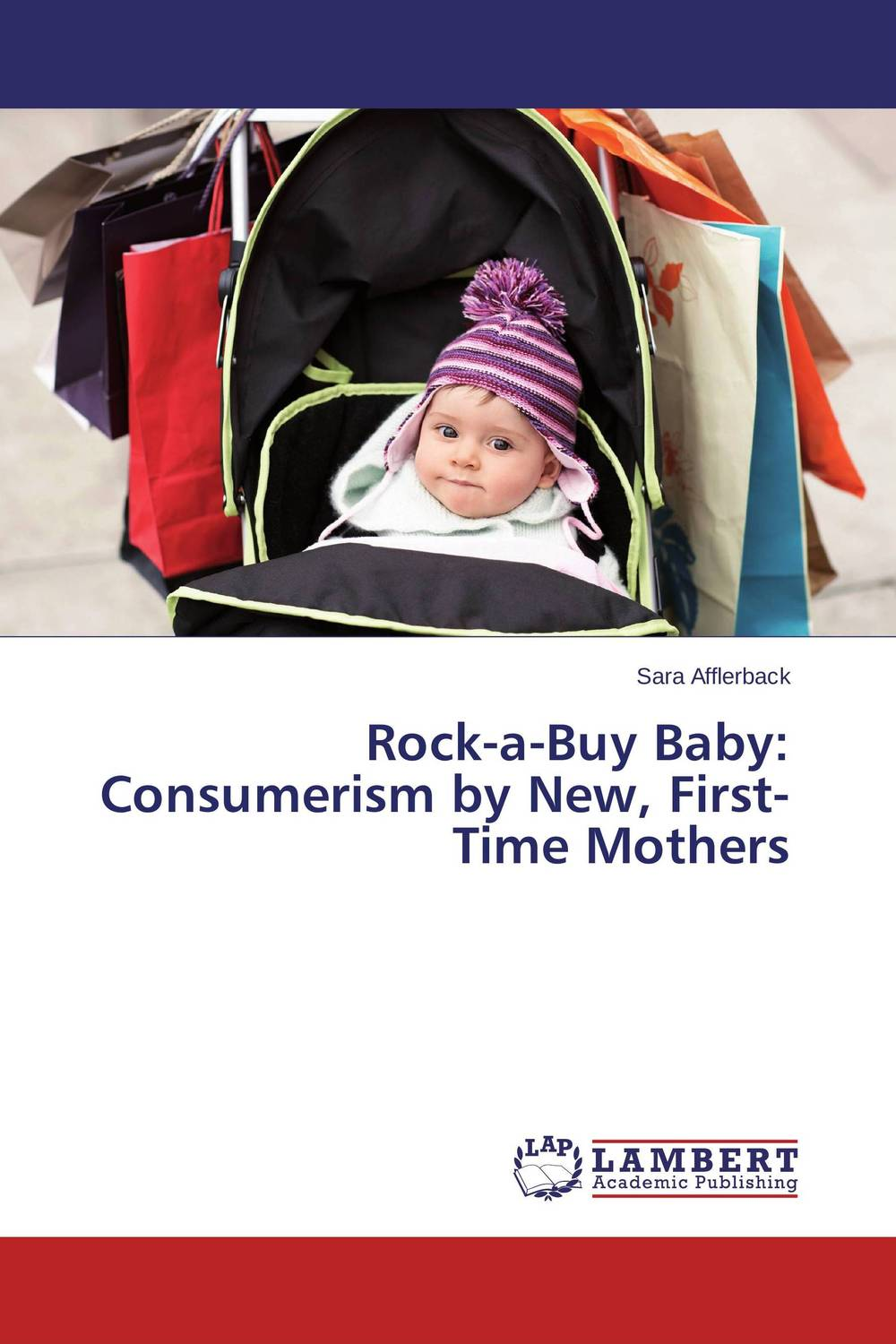 Rock-a-Buy Baby: Consumerism by New, First-Time Mothers through my own eyes – single mothers
