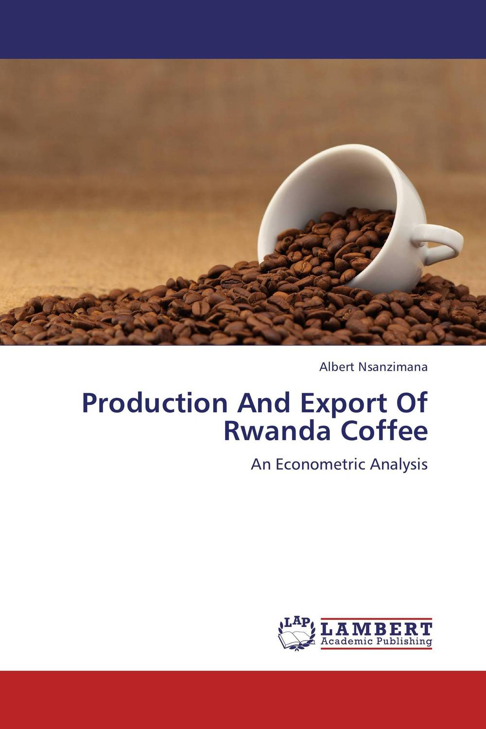 Production And Export Of Rwanda Coffee gender and the growth of the export horticulture industry in kenya