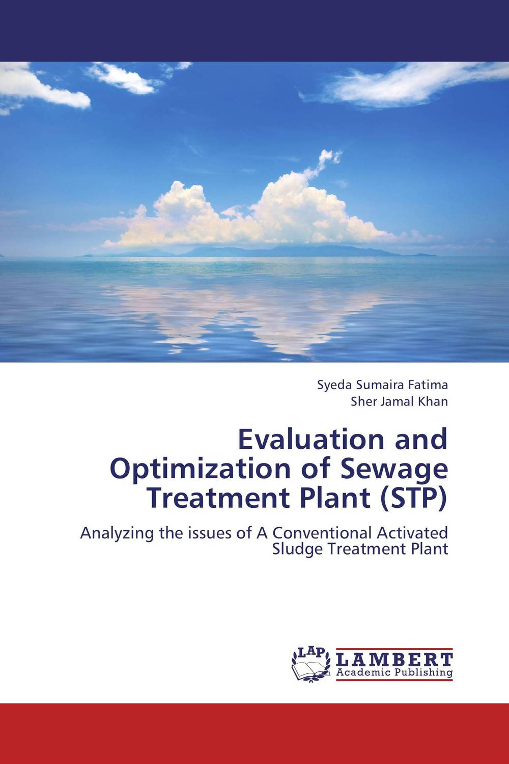 Evaluation and Optimization of Sewage Treatment Plant (STP) rakesh kumar tiwari and rajendra prasad ojha conformation and stability of mixed dna triplex