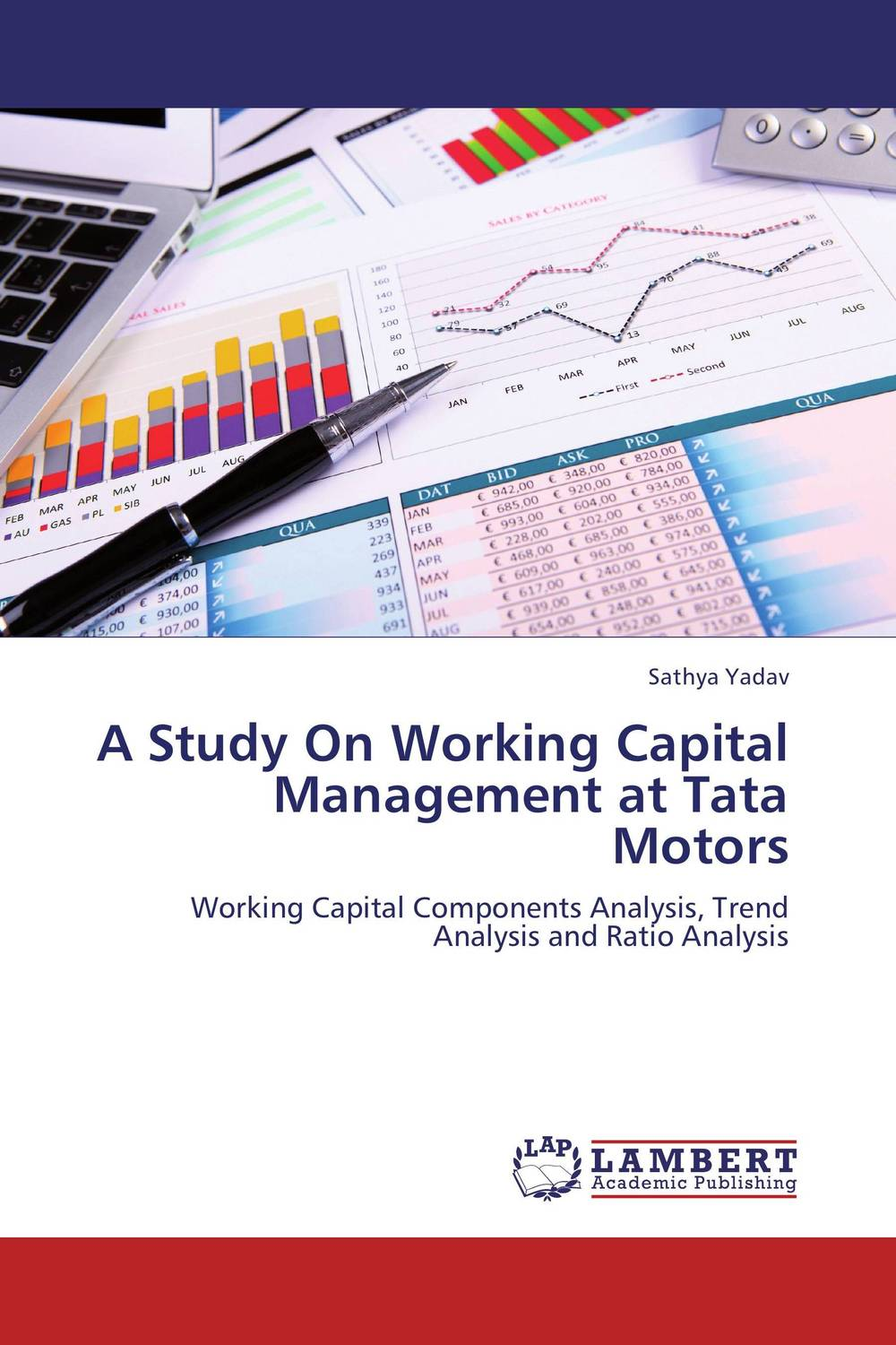 A Study On Working Capital Management at Tata Motors james sagner working capital management applications and case studies