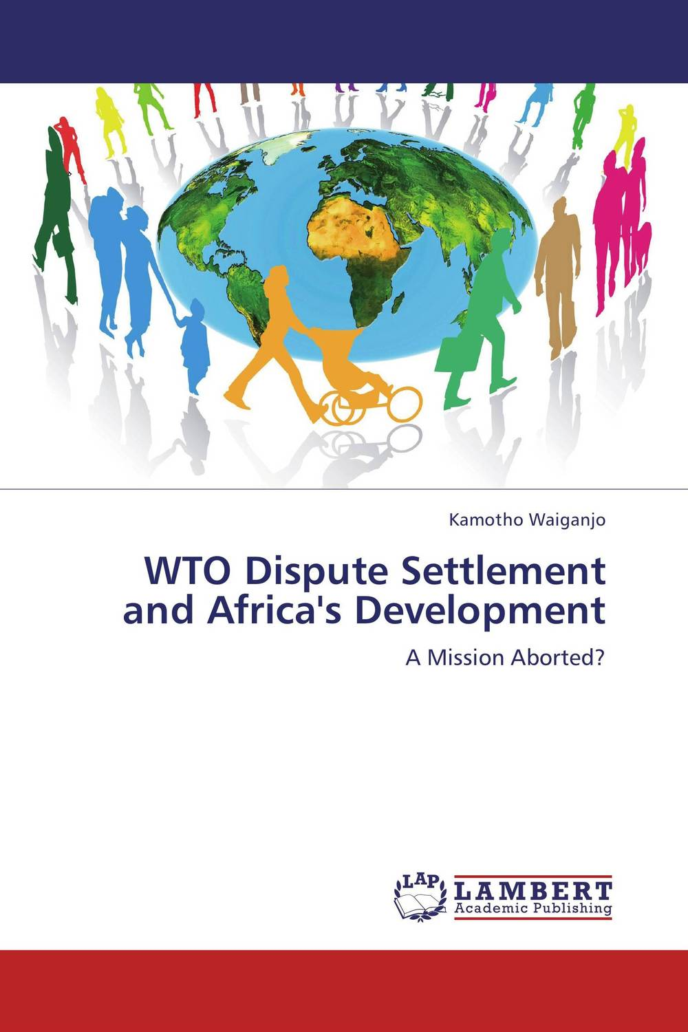 WTO Dispute Settlement and Africa's Development only a promise