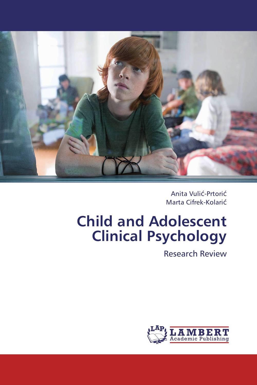 купить Child and Adolescent Clinical Psychology недорого