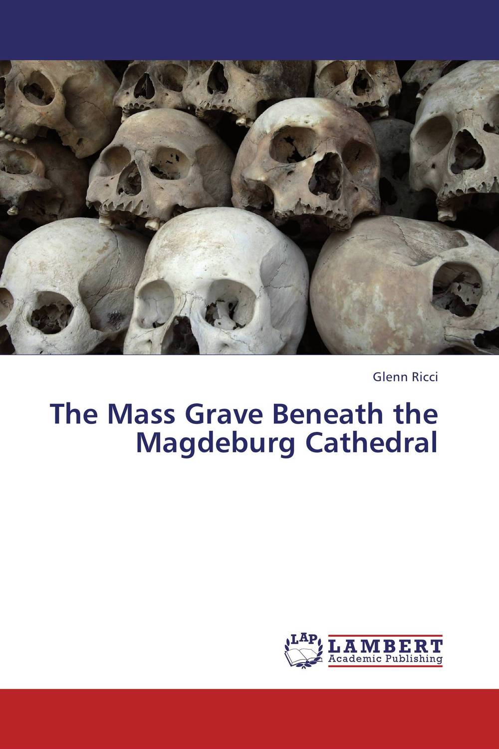 The Mass Grave Beneath the Magdeburg Cathedral hilton mambosho an osteological analysis of human skeletal remains from ansarve site