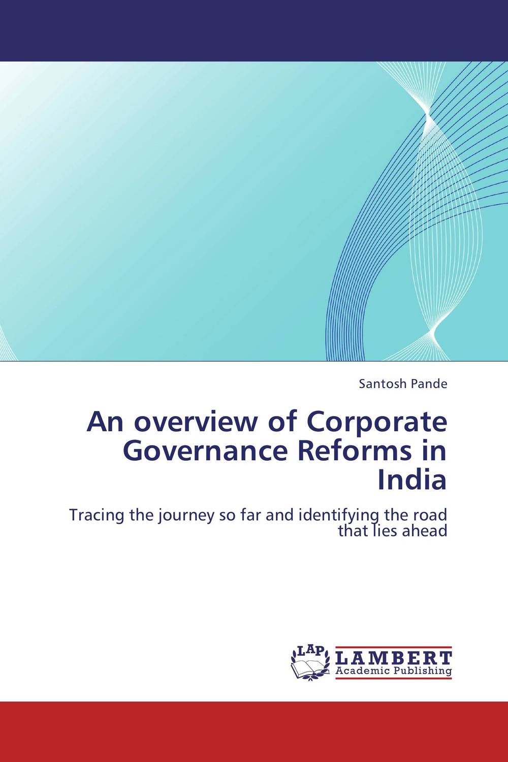 An overview of Corporate Governance Reforms in India