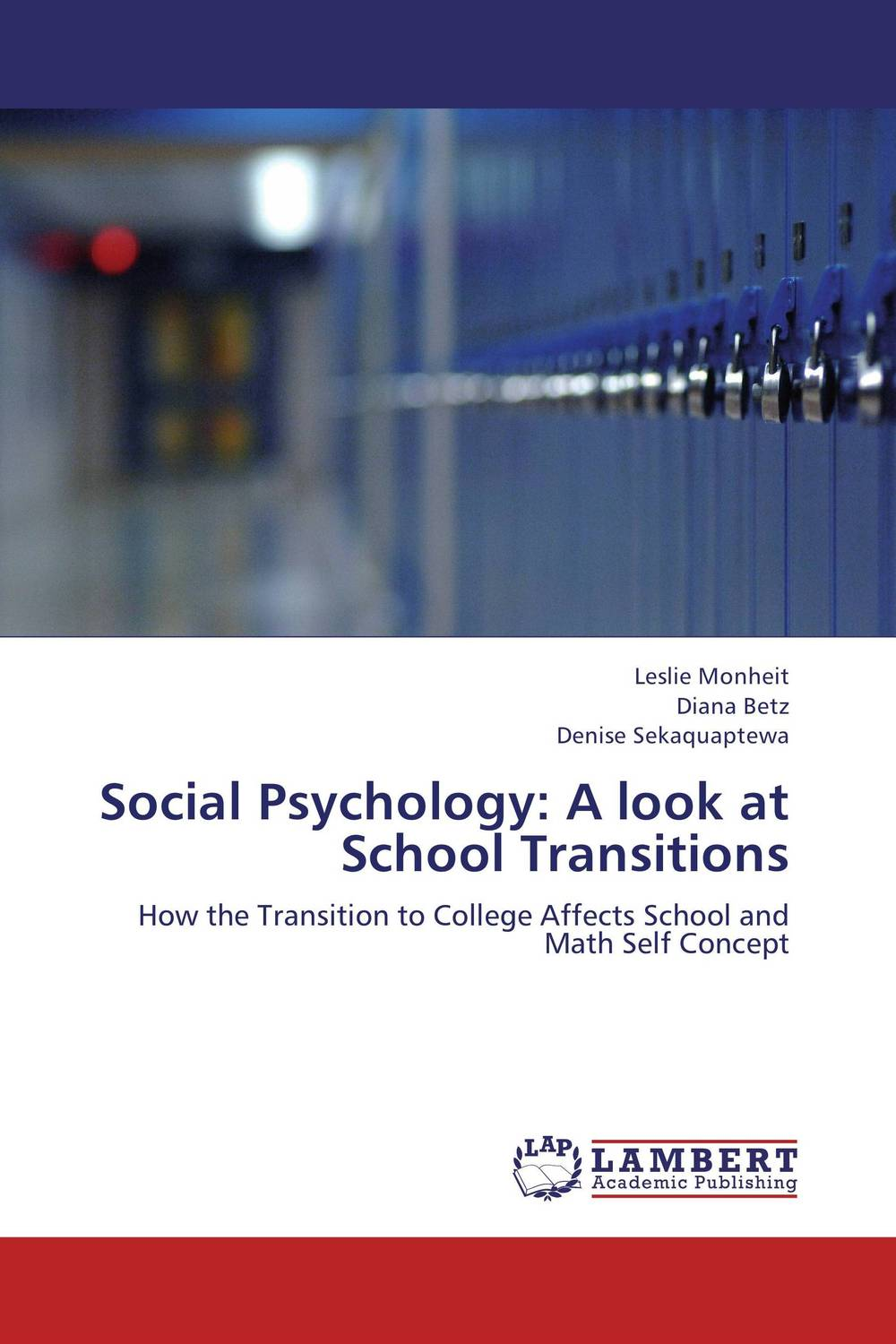 Social Psychology: A look at School Transitions abnormal psychology 4e