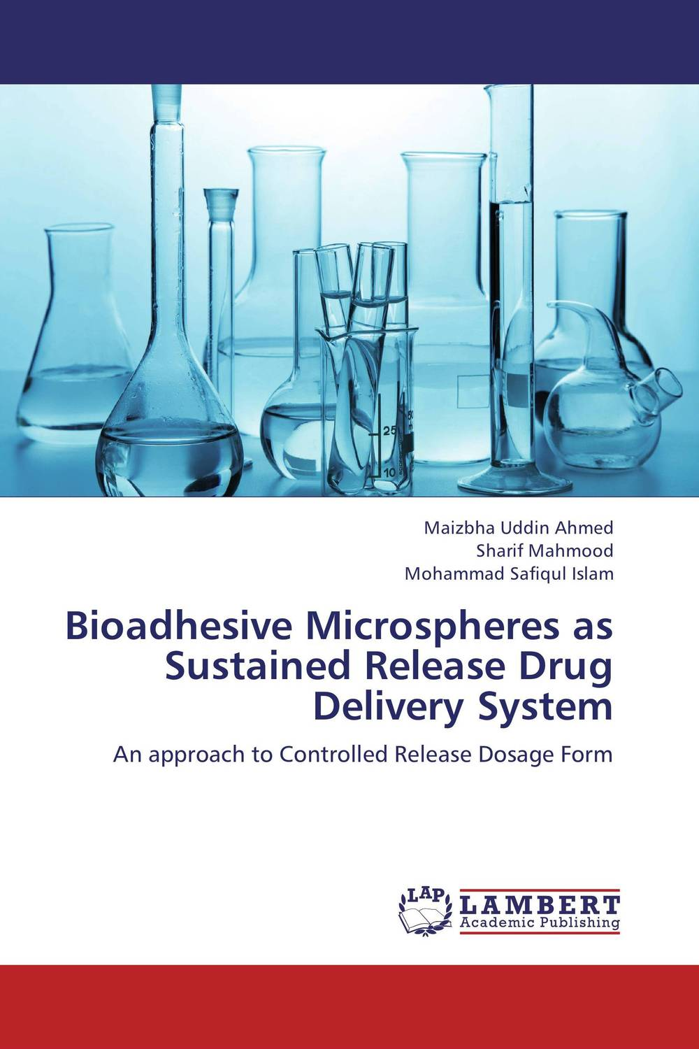 Bioadhesive Microspheres as Sustained Release Drug Delivery System atamjit singh pal paramjit kaur khinda and amarjit singh gill local drug delivery from concept to clinical applications