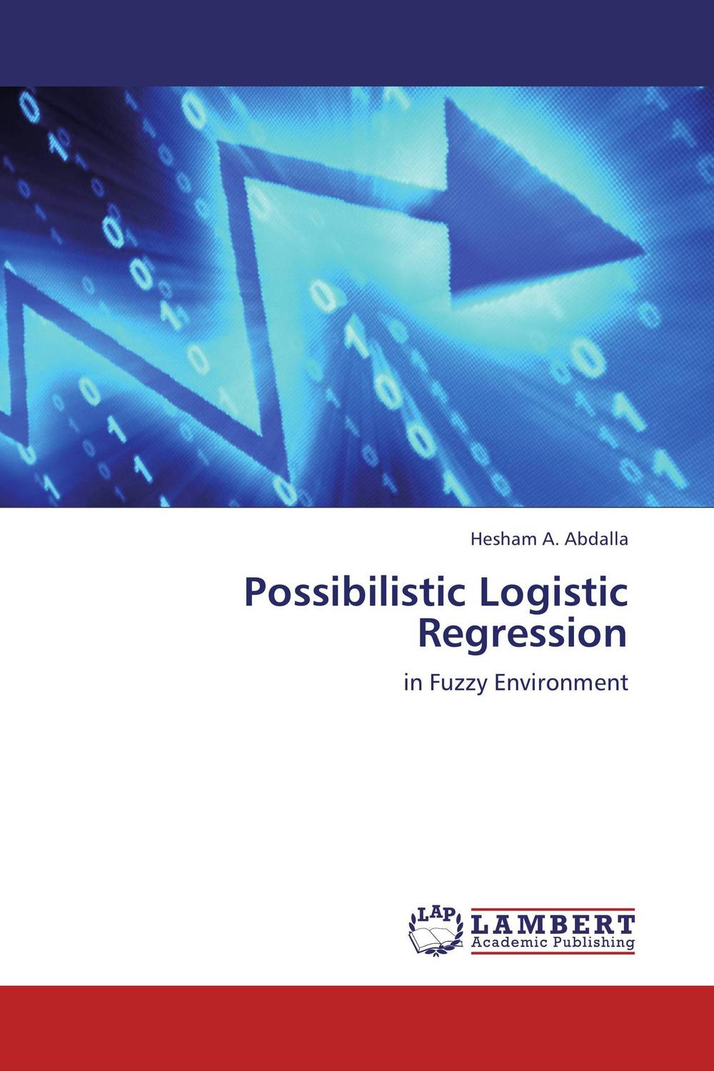 Possibilistic Logistic Regression logistic management