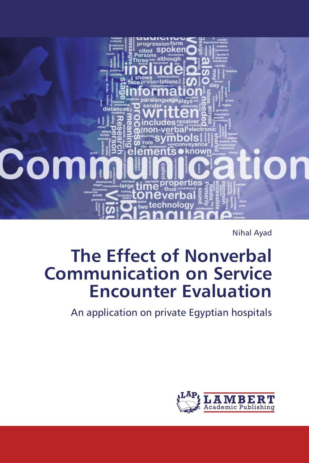 The Effect of Nonverbal Communication on Service Encounter Evaluation helina befekadu the nature and effect of emotional violence