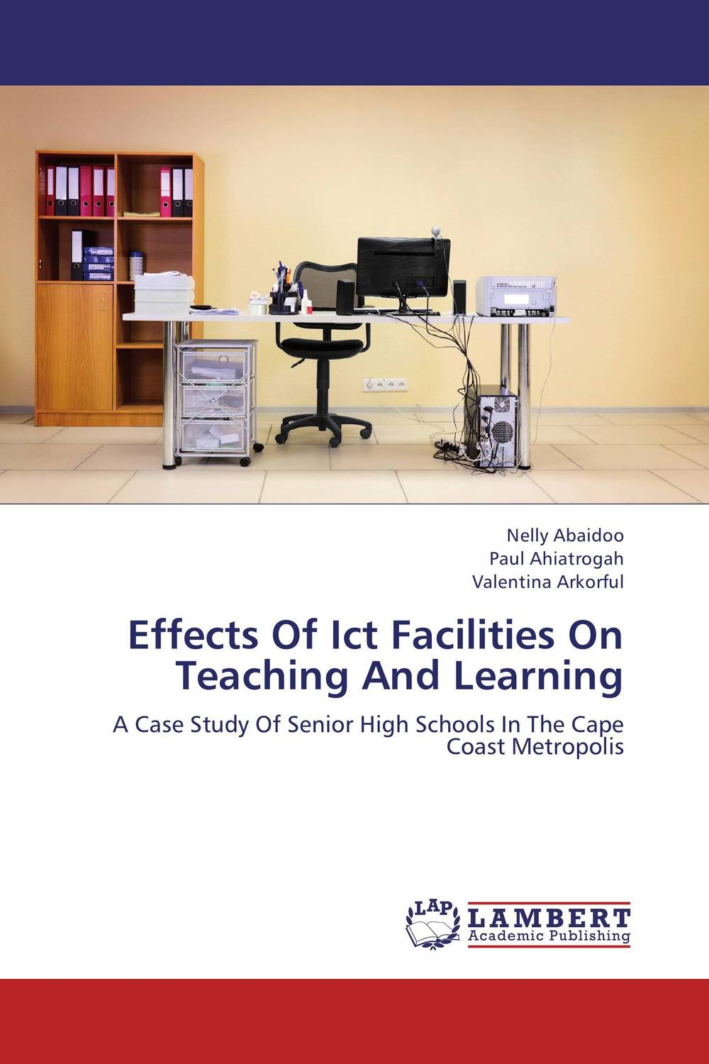 Effects Of Ict Facilities On Teaching And Learning