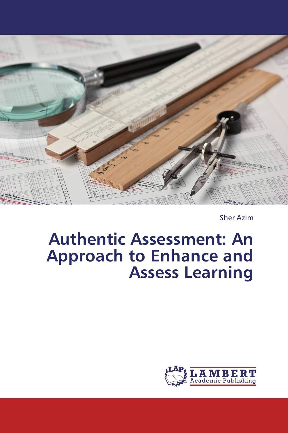 Authentic Assessment: An Approach to Enhance and Assess Learning peter stone layered learning in multiagent systems – a winning approach to robotic soccer