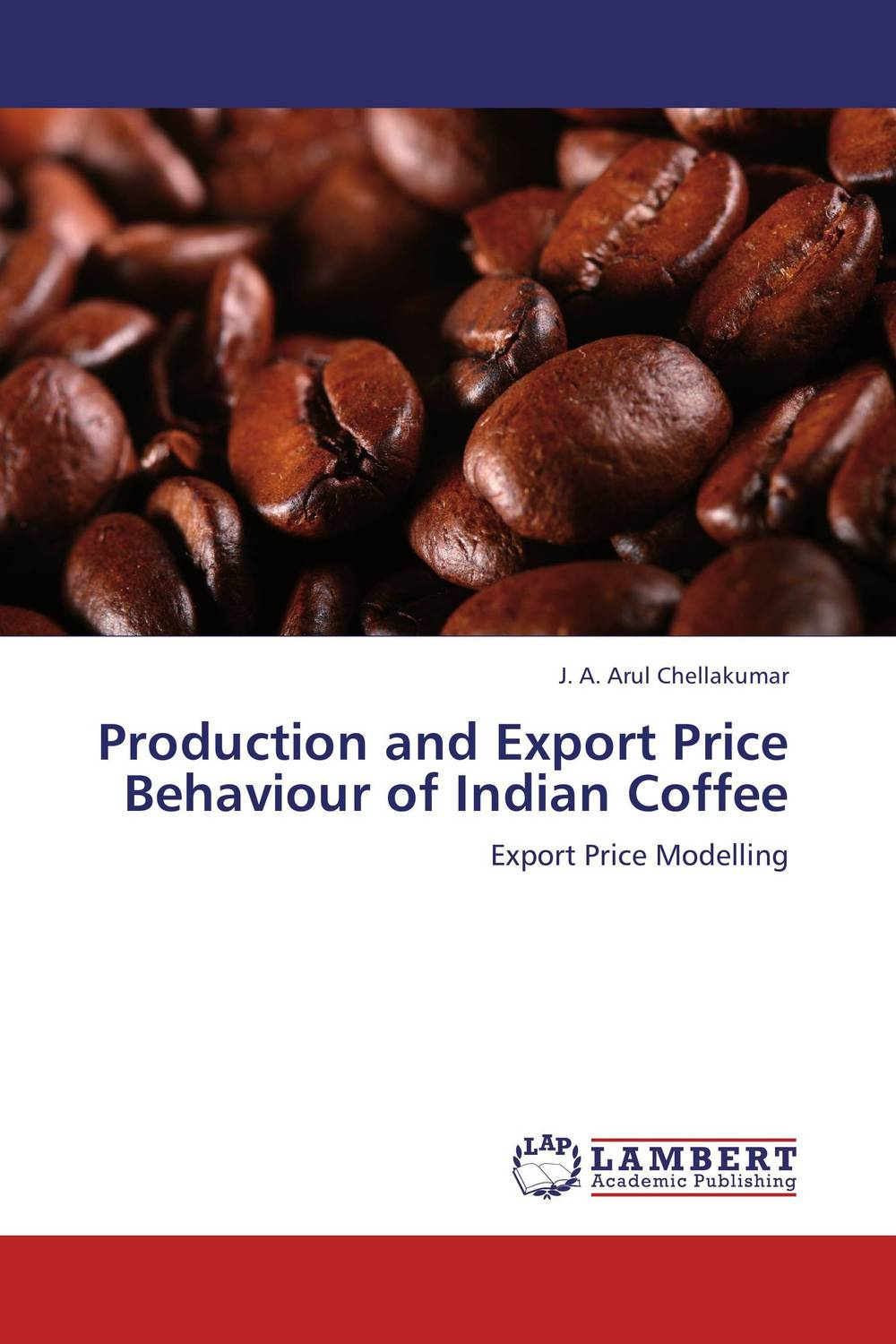 Production and Export Price Behaviour of Indian Coffee ripudaman singh gurkamal singh and amandeep kaur brea indian consumer behaviour